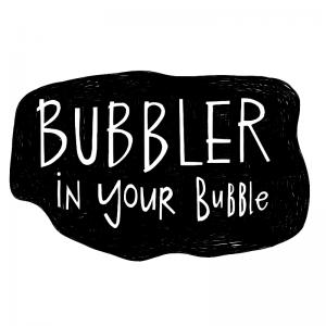 Bubbler in Your Bubbler