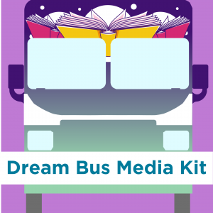 Download the Dream Bus media kit