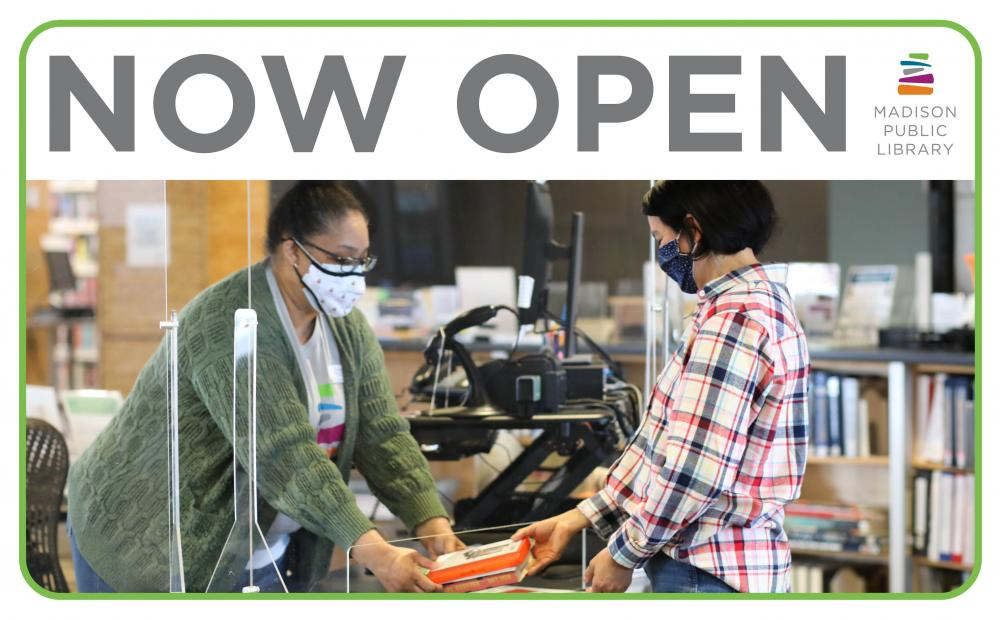 Madison Public Libraries are open