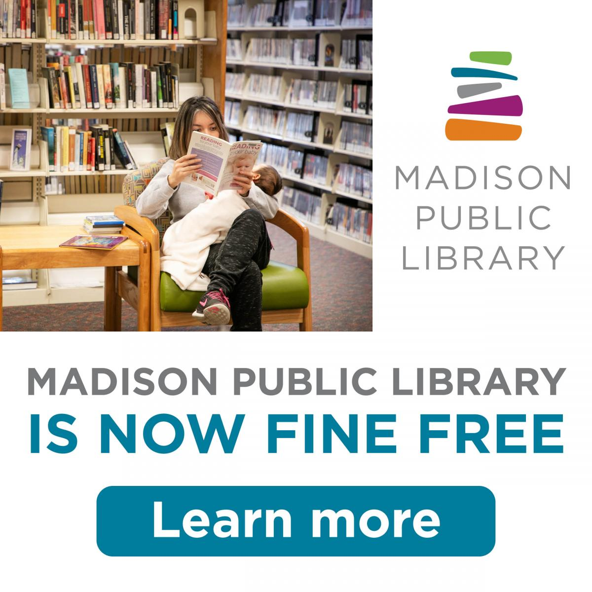 Madison Public Library has made the decision to go Fine Free