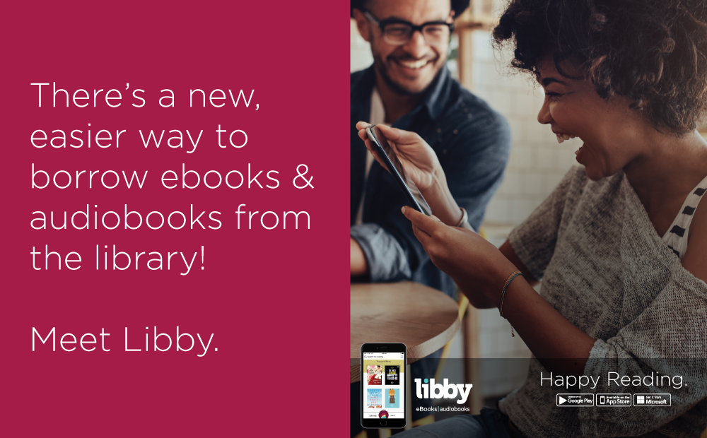 Borrow ebooks and audiobooks from the library with Libby.