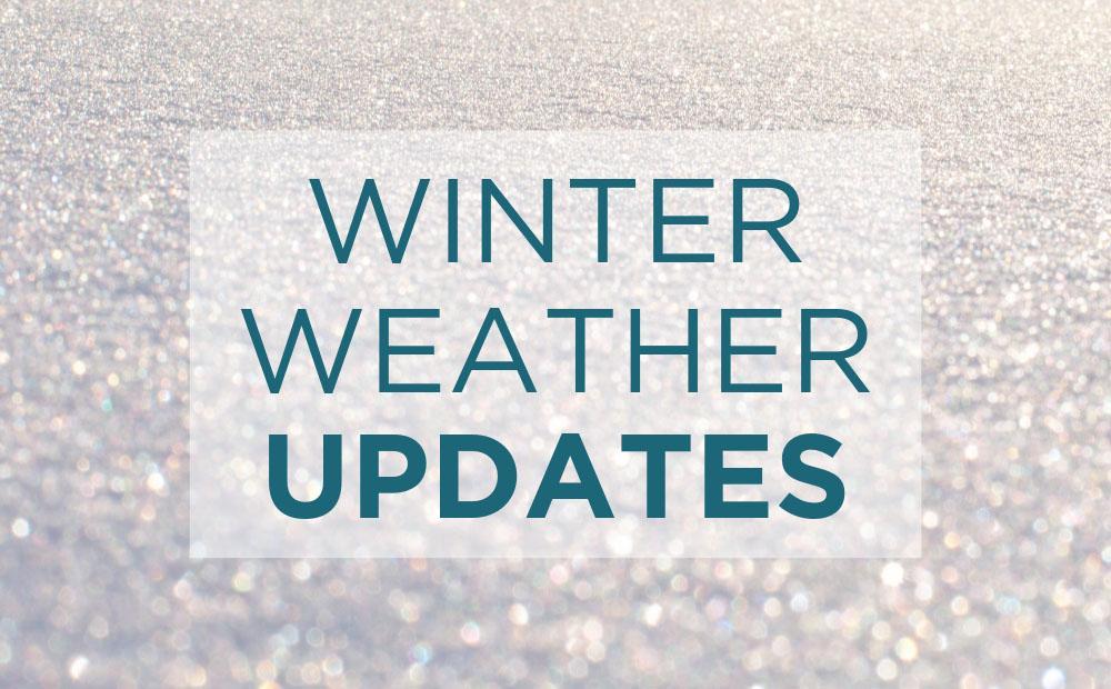 Winter Weather Updates