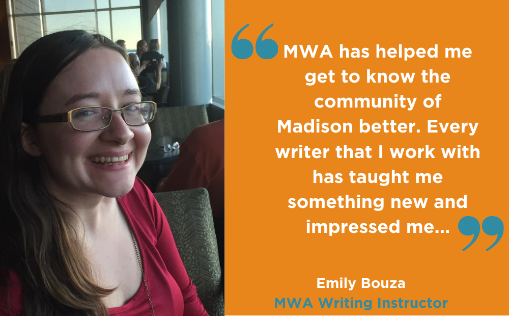 Emily Bouza shares her experience working as a writing instructor for the Madison Writing Assistance Program (MWA)