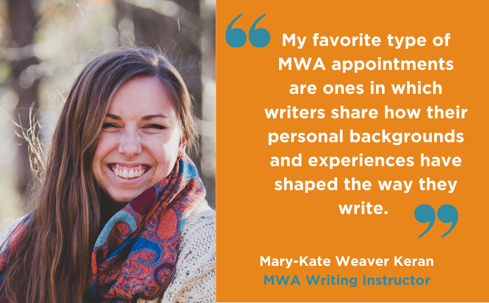 Mary-Kate Weaver Keran describes her experience working for the Madison Writing Assistance Program (MWA)