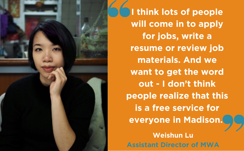 Weishun Lu talks about her experience as a writing instructor for the Madison Writing Assistance Program (MWA)