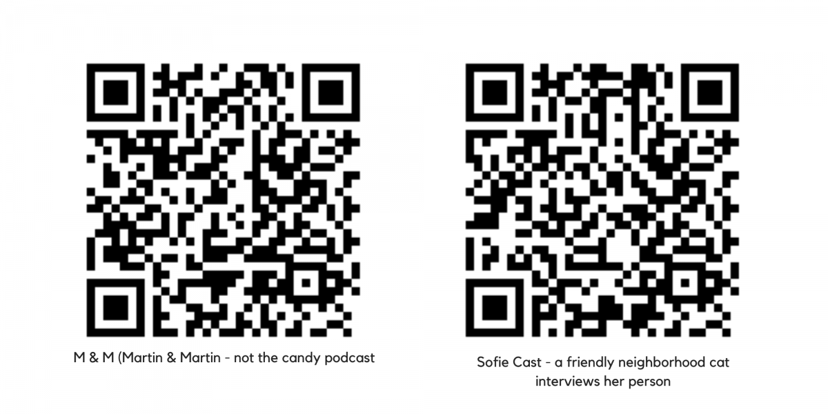 QR codes to scan to listen to podcasts