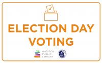 Voting is available at select library locations on November 3, 2020. Libraries where voting is taking place will be closed for in-person services