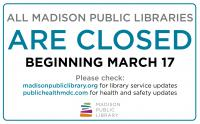 Libraries Are Closed Beginning March 17