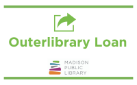 Outerlibrary loan is back at Madison Public Library
