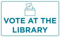 Vote at Madison Public Library for the November 2020 Presidential Election