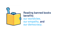 Reading banned books benefits our worldview, our empathy, and our democracy.
