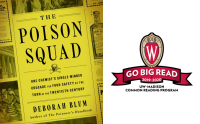 The Poison Squad by Deborah Blum, the 2019-2020 Go Big Read choice