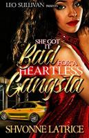 She Got It Bad for a Heartless Gangsta book cover