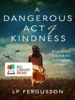 Dangerous Act of Kindness cover image
